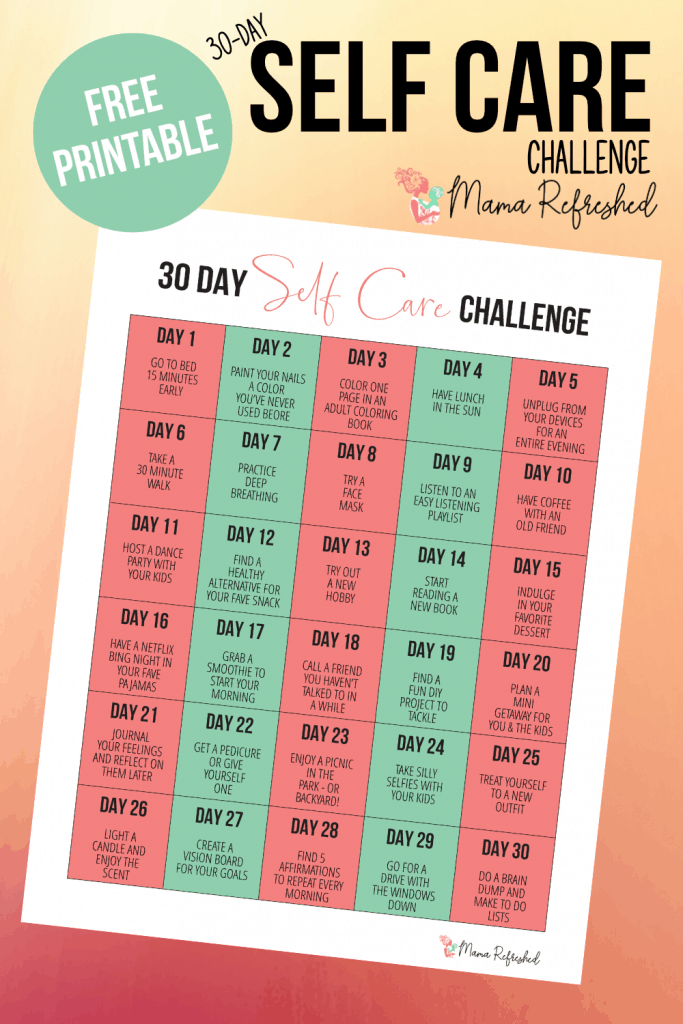 Get the free 30 day self care challenge printable for moms today!