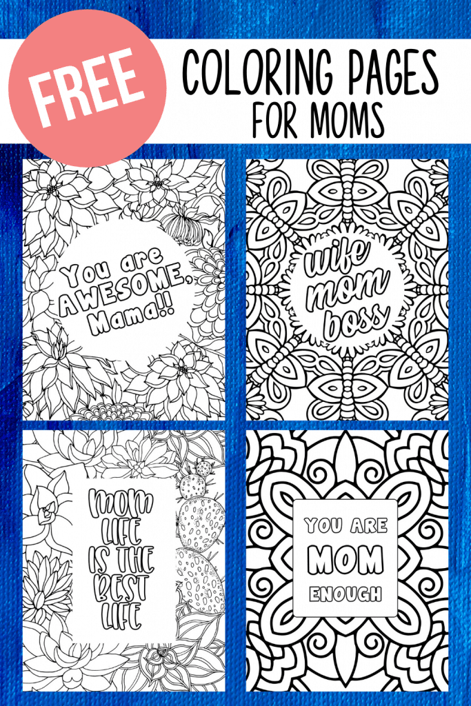 Download and print these inspirational adult coloring pages for moms - a great stress relief hobby!