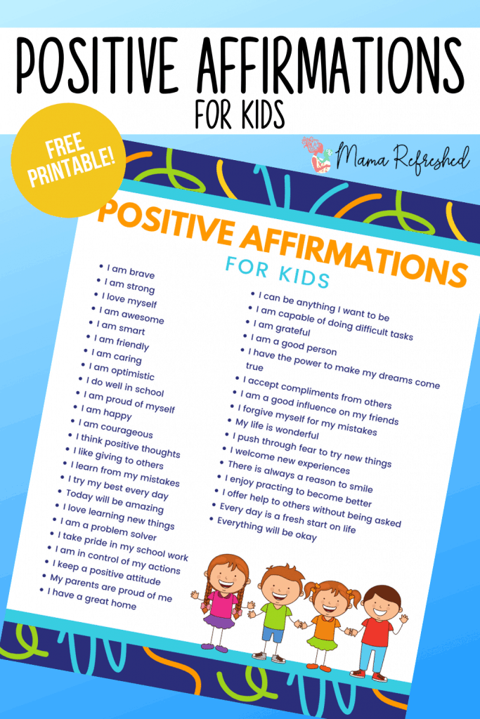 Grab this free Daily Affirmations for Kids printable to boost confidence!