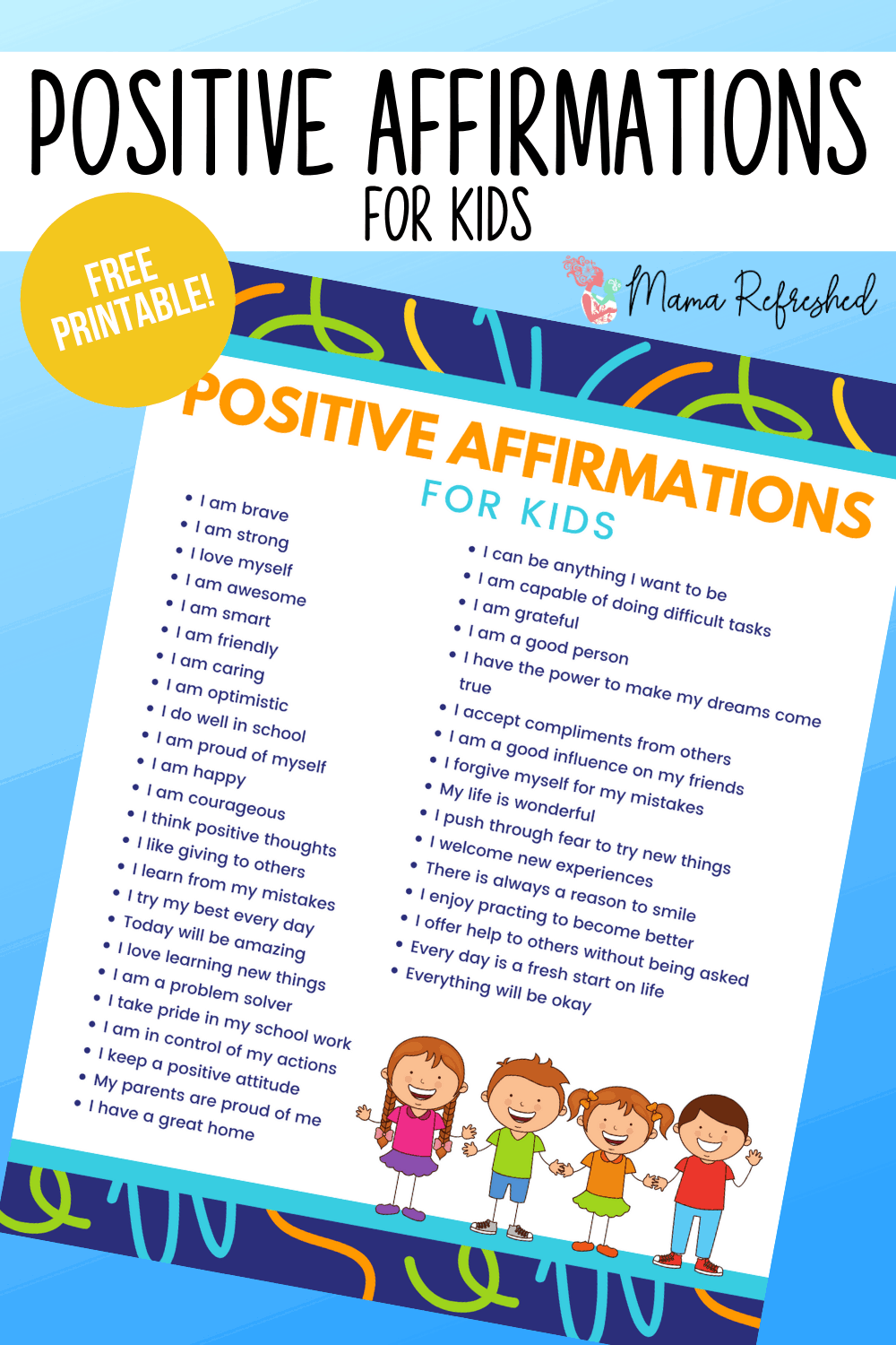 Daily Affirmations for Kids (Free Printable)