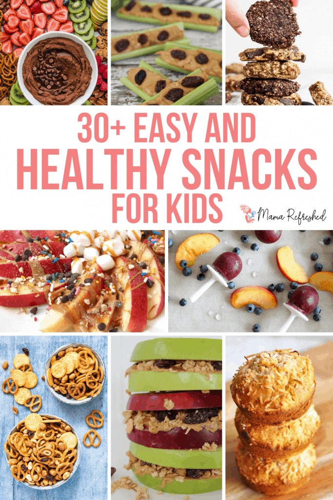 Over 30 Healthy Snacks for Kids that are Easy to Make!