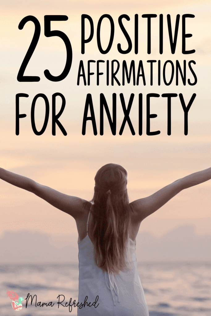 Check out this list of 25 positive affirmations for anxiety to calm your mind!