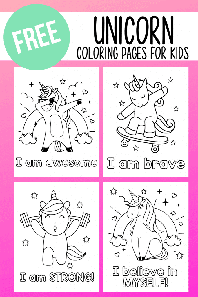 Grab these free unicorn coloring pages for kids - complete with positive affirmations!