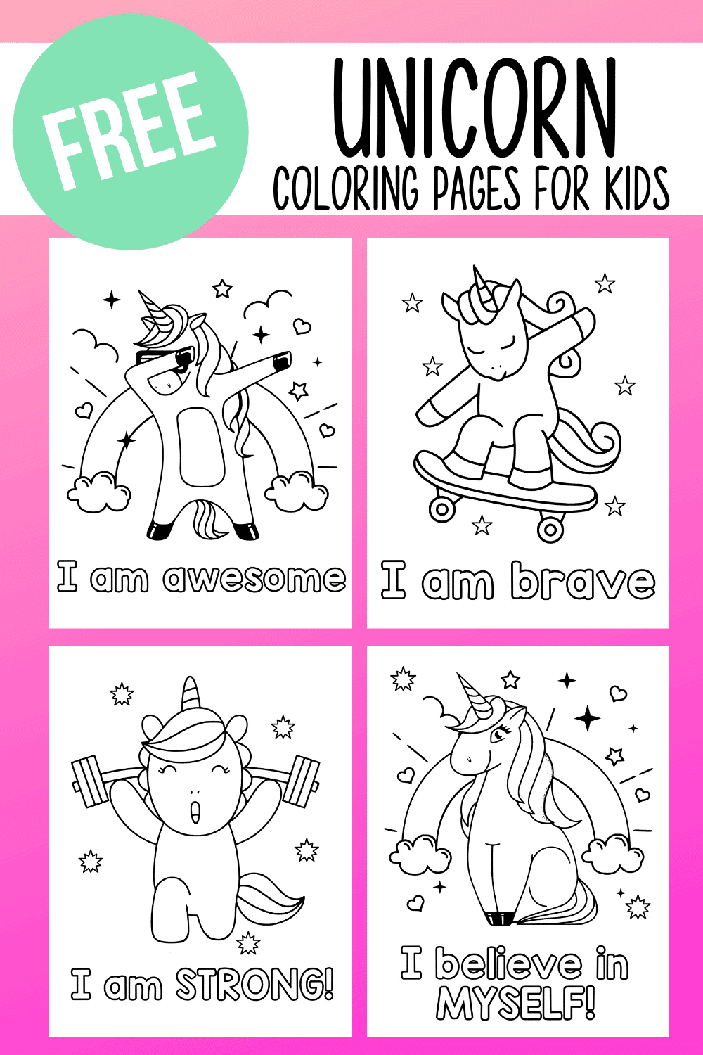 Free Unicorn Coloring Pages with Positive Affirmations for Kids