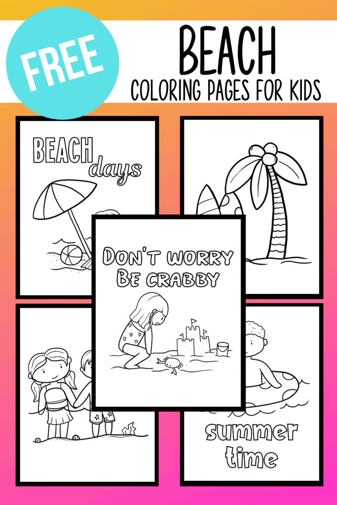 Grab these FREE beach coloring pages for kids now!