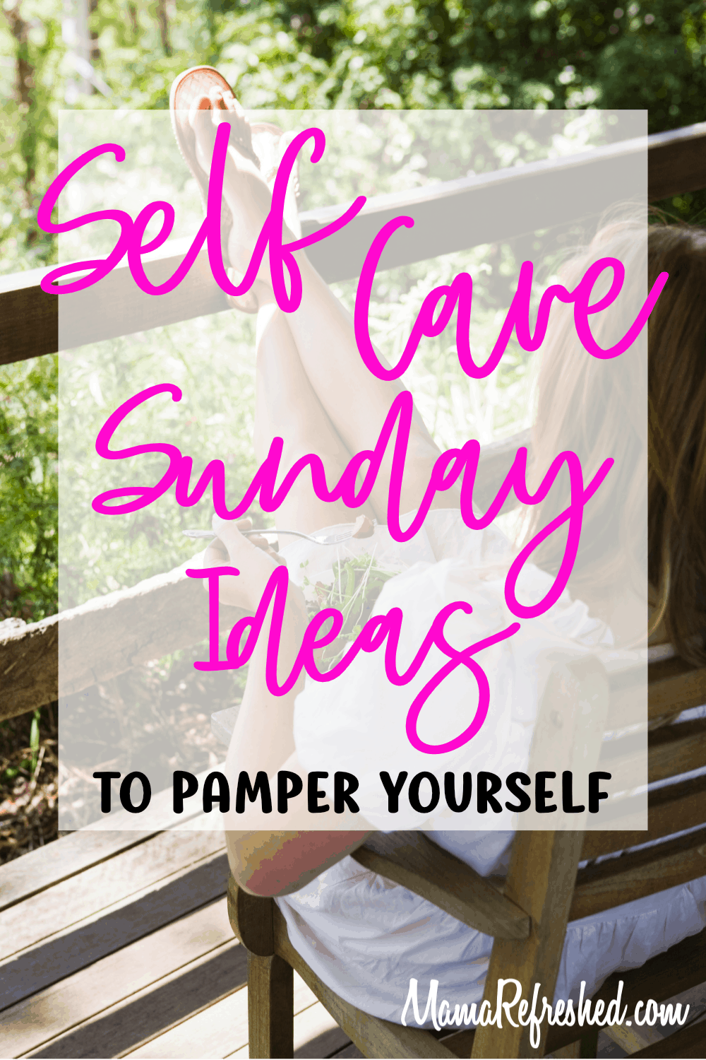 Creating the Ultimate Self Care Sunday