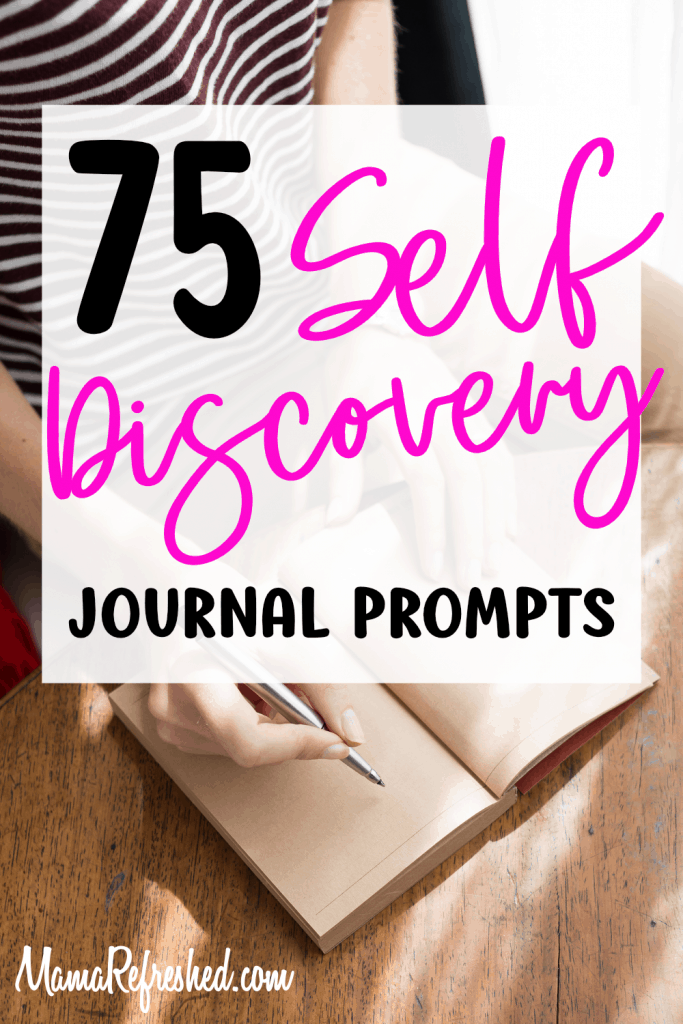75 Self Discovery Journal Prompts