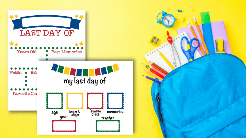 Last Day of School Printables - Signs